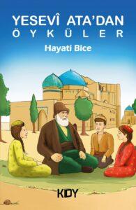 Yesevî Ata'dan Öyküler