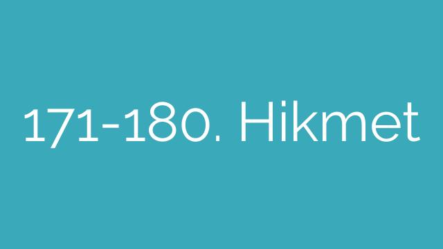 171-180. Hikmet