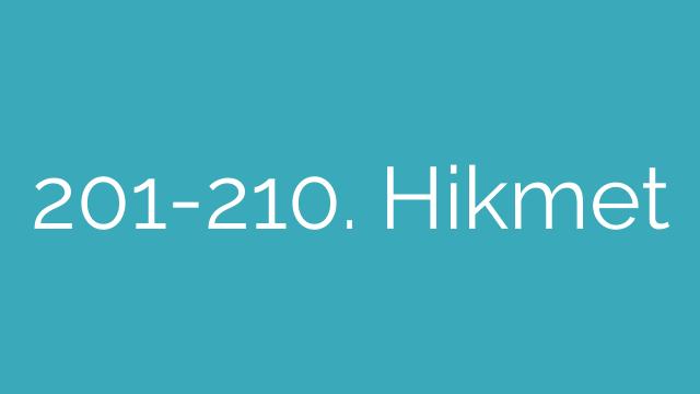 201-210. Hikmet
