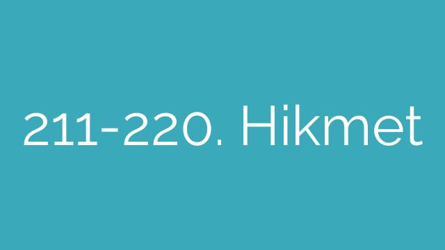 211-220. Hikmet