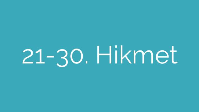 21-30. Hikmet