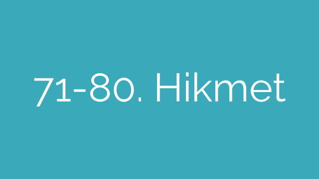 71-80. Hikmet