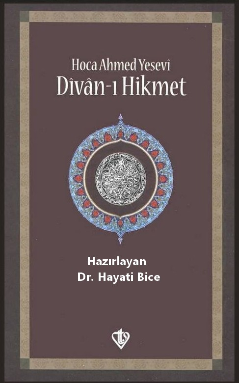 Divân-ı Hikmet / T. Diyanet Vakfı Yay. / 10. Baskı / 2021
